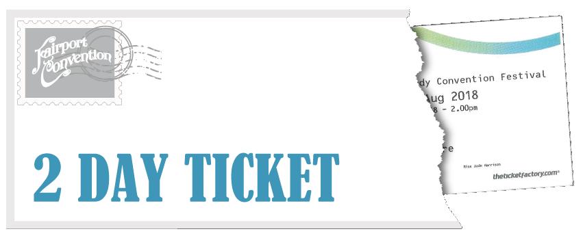 Fairport's Cropredy Convention Festival - 2 Day Ticket